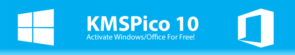 KMSpico 10 2 2 Windows and Office Activator [UPDATED 2019]
